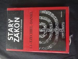 náhled knihy - Starý zákon : překlad s výkladem : nový překlad Písma svatého. 13, Ezechiel. Daniel