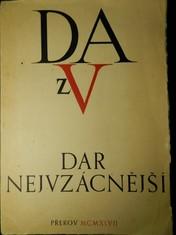 náhled knihy - Dar nejvzácnější : k poctě českého arcitypografa M. Daniela Adama z Veleslavína