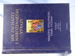 náhled knihy - Jak zacházet s náboženskými výrazy : pravopis, výslovnost, tvary, význam