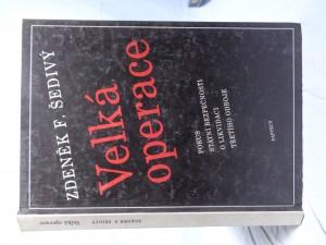 náhled knihy - Velká operace: pokus Státní bezpečnosti o likvidaci třetího odboje