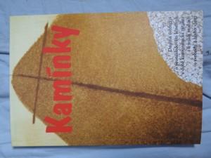 náhled knihy - Kamínky:  drobná svědectví o pronásledování křesťanů v době komunistické totality i o jejich snahách o svobodu a blaho vlasti