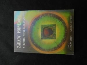 náhled knihy - Záhady podvědomí : ?Léčitel nebo šarlatán?