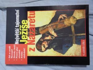 náhled knihy - Největší tajemství Ježíše z Nazaretu : po stopách největšího světového mýtu