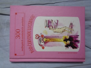 náhled knihy - Pod červenou lucernou : 300 nejlepších erotických anekdot