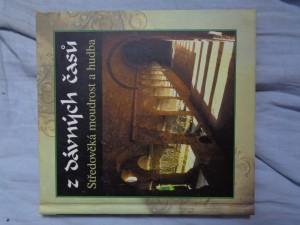 náhled knihy - Z dávných časů: Středověká moudrost a hudba