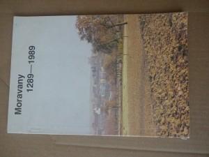 náhled knihy - Moravany 1289-1989 : (sborník vydaný k 700. výročí první písemné zprávy o obci)