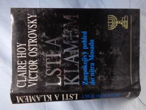 náhled knihy - Lstí a klamem : znepokojivý pohled do nitra Mosadu