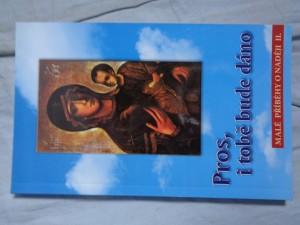 náhled knihy - Pros, i tobě bude dáno: malé příběhy o naději II.