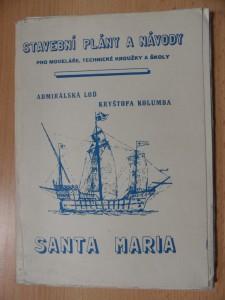 náhled knihy - Stavební plány a návody : Admirálská loď Kryštofa Kolumba Santa Maria