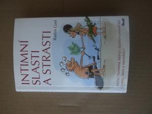 náhled knihy - Intimní slasti a strasti : vážná i humorná, běžná i kuriózní pojednání o sexu, lásce a reprodukci