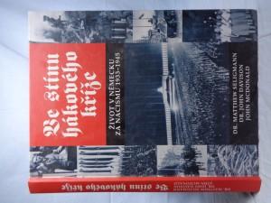 náhled knihy - Ve stínu hákového kříže: život v Německu za nacismu 1933-1945