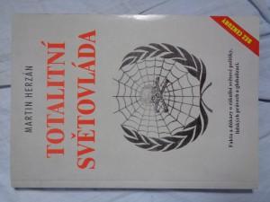 náhled knihy - Totalitní světovláda: fakta a důkazy o zákulisí světové politiky, lidských právech a globalizaci