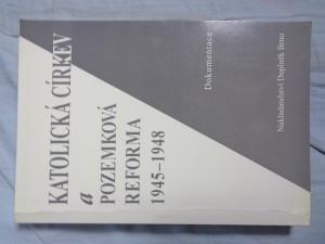 náhled knihy - Katolická církev a pozemková reforma 1945 - 1948: dokumentace