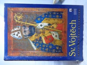 náhled knihy - Sv. Vojtěch: život a smrt mučedníka