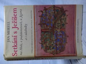 náhled knihy - Setkání s Ježíšem na Hoře, v podobenstvích, u Jezera s učedníky: výklad biblických textů, meditace, modlitby