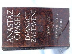 náhled knihy - Dvanáct zastavení: vzpomínky opata břevnovského kláštera