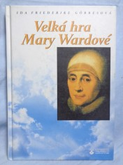 náhled knihy - Velká hra Mary Wardové
