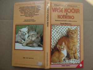 náhled knihy - Vaše kočka a koťátko : ilustrovaná příručka o výběru a chovu