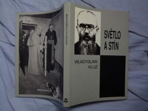 náhled knihy - Světlo a stín: paralela života sv. Maxmiliána Maria Kolbeho a Rudolfa Hösse, velitele koncentračního tábora v Osvětimi
