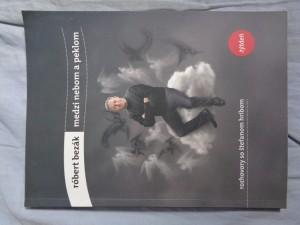 náhled knihy - Medzi nebom a peklom: rozhovory so Štefanom Hríbom