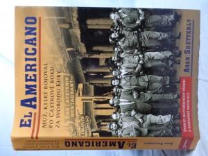 náhled knihy - El Americano: muž, který bojoval po Castrově boku za svobodu Kuby