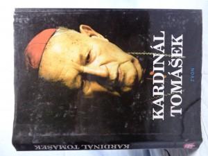 náhled knihy - Kardinál Tomášek: svědectví o dobrém katechetovi, bojácném biskupovi a statečném kardinálovi
