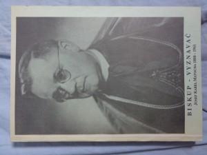 náhled knihy - Biskup - vyznavač: Josef Karel Matocha 1888 - 1961