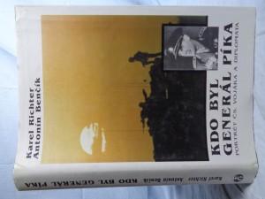 náhled knihy - Kdo byl generál Píka: portrét čs. vojáka a diplomata