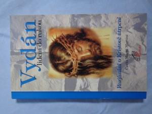 náhled knihy - Vydán lidem do rukou: rozjímání o Kristově utrpení