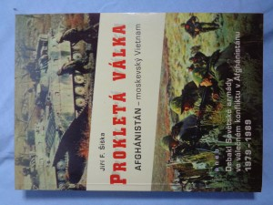 náhled knihy - Prokletá válka: Afghánistán - moskevský Vietnam, aneb, Debakl Sovětské armády ve válečném konfliktu v Afghánistánu 1979-1989