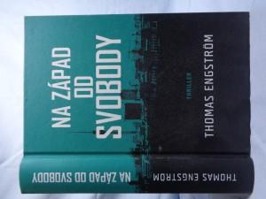 náhled knihy - Na západ od svobody: thriller