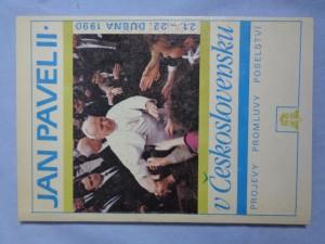 náhled knihy - Jan Pavel II. v Československu : 21.-22. dubna 1990: projevy, promluvy, poselství