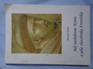 náhled knihy - Jak následovat Krista a jeho služebníka Františka