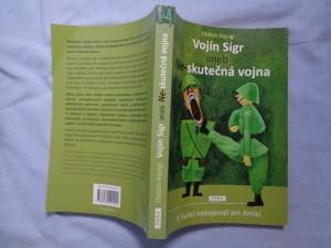 náhled knihy - Vojín Sígr, aneb, Ne-skutečná vojna: v Sušici nebojovali jen Amíci
