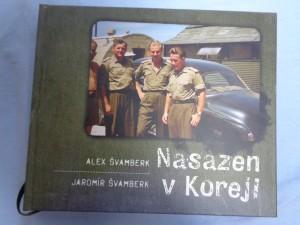 náhled knihy - Nasazen v Koreji : zapomenutá válka a Čechoslováci