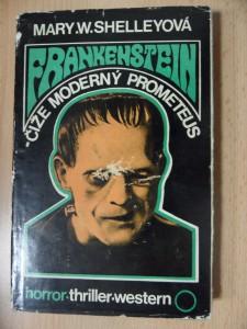 náhled knihy - Frankenstein čiže Moderný Prometeus : Príbeh, ktorý odvádza deti od hry a starcov od prípecka