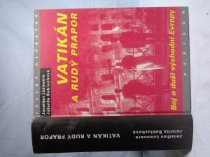 náhled knihy - Vatikán a rudý prapor: zápas o duši východní Evropy: studie o vztahu římskokatolické církve a komunistických států