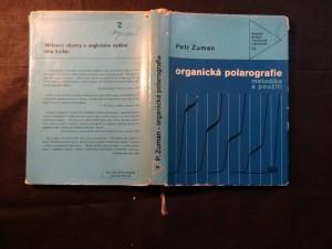 náhled knihy - Organická polarografie : metodika a použití : určeno též stud. odb. škol chem.