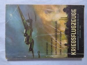 náhled knihy - Deutsche, italienische, britisch-amerikanische und sowjetische Kriegsflugzeuge : Ansprache, Erkennen, Bewaffnung usw. : Stand 194