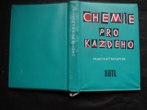 náhled knihy - Chemie pro každého : praktický receptář