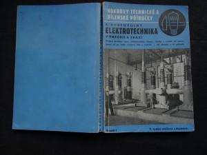 náhled knihy - Elektrotechnika v theorii a praxi : Přehled dnešního stavu elektrotechniky: theorie, základní pojmy, výroba a využití elektřiny, od motorů až po radiotechtechniku, zvukový film a televisi