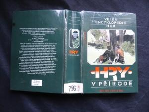 náhled knihy - Velká encyklopedie her. Sv. 1, Hry v přírodě