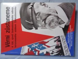 náhled knihy - Věrni zůstaneme: k 100. výročí československého odboje, korunovaného vznikem Československa