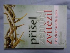 náhled knihy - Přišel, zemřel, zvítězil: příběh Ježíše z Nazareta