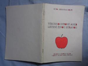 náhled knihy - Všechno syrové aneb léčení živou stravou
