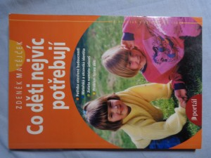 náhled knihy - Co děti nejvíc potřebují
