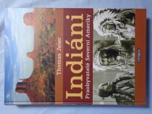 náhled knihy - Indiáni : praobyvatelé Severní Ameriky