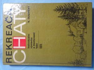 náhled knihy - Rekreační chaty : Individuální výstavba a montované typy