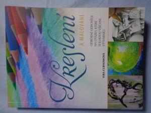 náhled knihy - Kreslení a malování : odborné odpovědi na otázky, které si kladou všichni výtvarníci