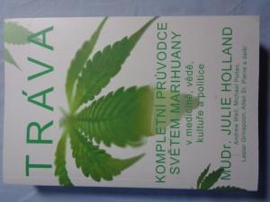 náhled knihy - Tráva : kompletní průvodce světem marihuany v medicíně, vědě, kultuře a politice